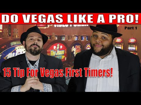 15 do's and don'ts for first time vegas visitors part 1