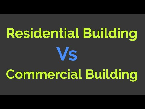 Residential construction vs commercial construction | residential house | home | duplex | appartment