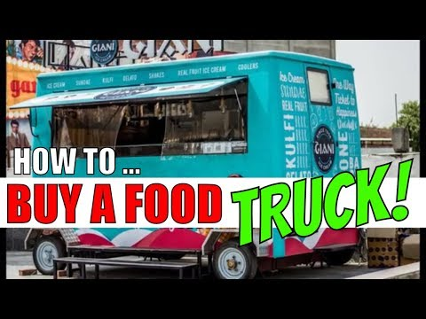 How to buy a food truck food trucks for sale [starting a food truck business] used food trucks