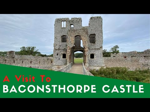 A visit to baconsthorpe castle