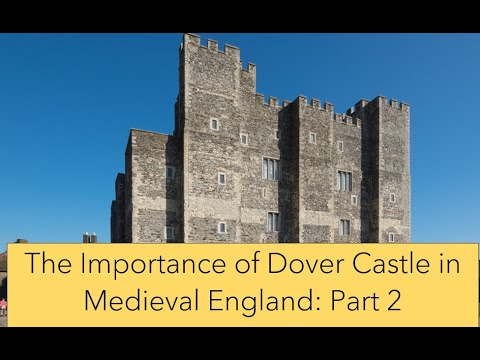 The importance of dover castle in medieval england #2