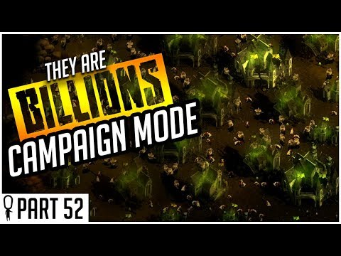 The villa of terror - part 52 - they are billions campaign mode lets play gameplay
