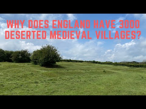 Why does england have 3000 deserted medieval villages?