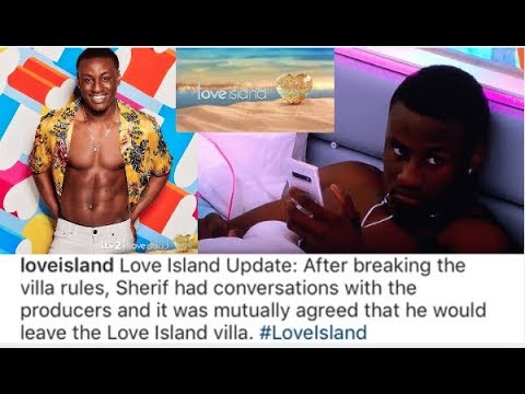 Here is why sherif got kicked from love island!