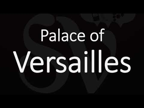 How to pronounce palace of versailles? french pronunciation