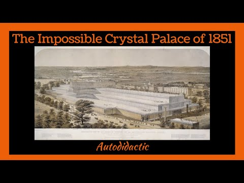 The impossible crystal palace of 1851