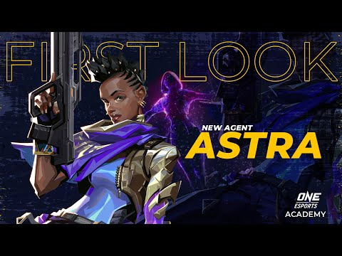 First look: astra, new valorant agent | one esports academy