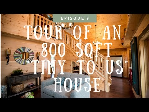 """Checking out an 800 sq ft """"tiny to us"""" house"""