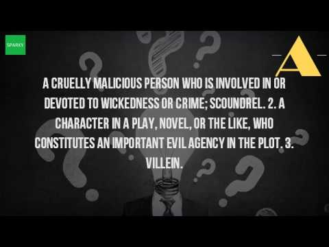 What does the word villain mean?