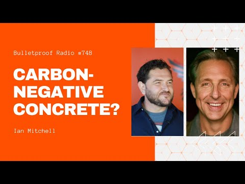 Carbon negative concrete? with ian mitchell