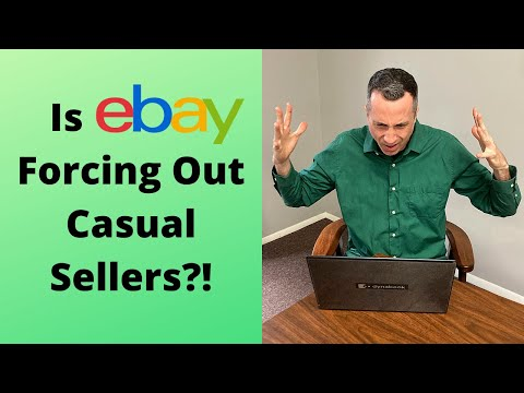 Why it's harder to sell on ebay (casual sellers being forced out)