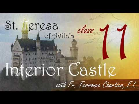 #11 - the third mansions, the interior castle
