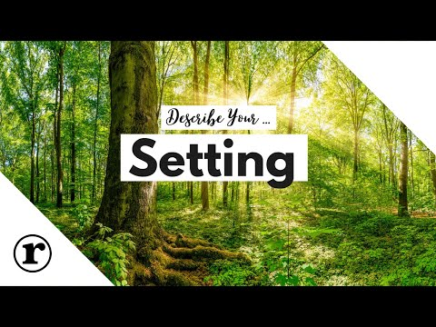How to describe your setting   creative writing