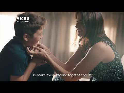 This is your time - 2021 tv advert - sykes holiday cottages