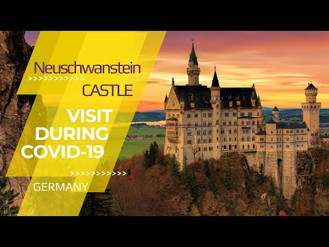 How to visit neuschwanstein castle in 2020 during covid