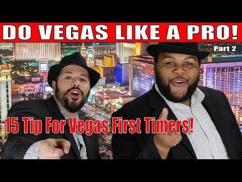15 do's and don'ts for first time vegas visitors - part 2 wnv