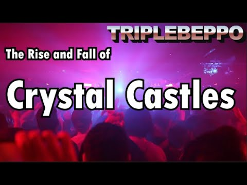 Crystal castles: the rise and fall (complete history)
