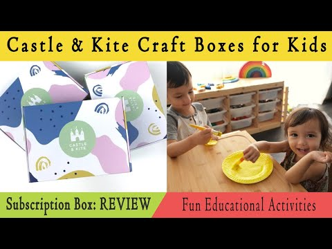 Castle & kite craft boxes for kids: review    subscription box
