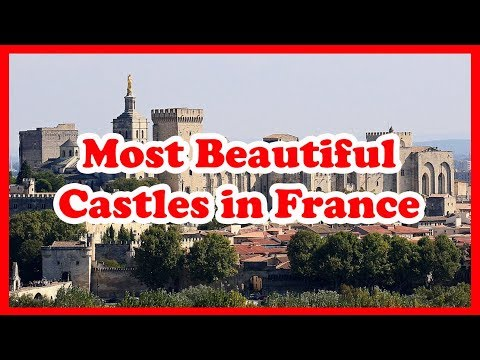 5 most beautiful castles in france   europe   love is vacation
