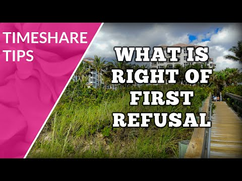 Timeshare right of first refusal (rofr)   what is it?
