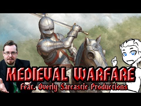 What was medieval warfare like? (feat. overly sarcastic productions)