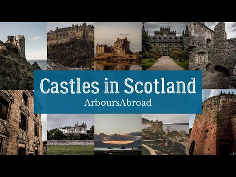 Castles in scotland to see and explore in 2020 | arboursabroad