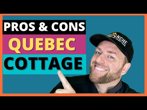 Pros and cons of buying a cottage in quebec
