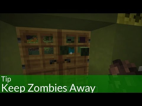 Tip: keep zombies away from your minecraft home