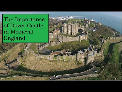 The importance of dover castle in medieval england