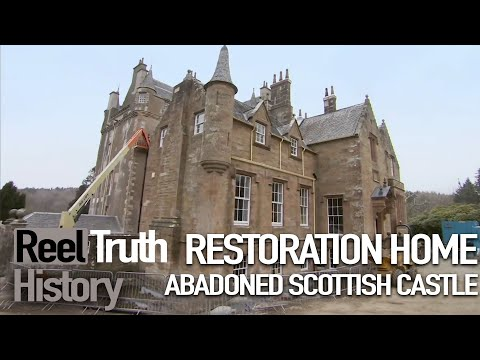 Restoration home: scottish castle (before and after) | history documentary | reel truth history