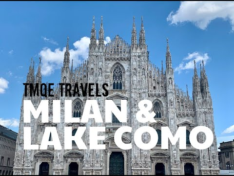 Tmqe travels 2020 || italy: milan & lake como (5 facts and countless tips!)