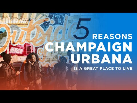 5 reasons champaign urbana is a great place to live