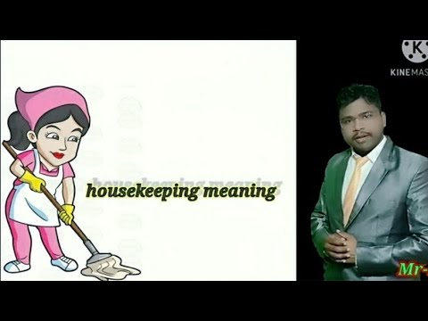 Housekeeping meaning and definition hindi || what is housekeeping || hotel management | housekeeping